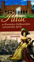 Pałac w Kamieńcu Ząbkowickim i pocysterskie skarby.Przewodnik. Historie,legendy,tajemnice,plany.